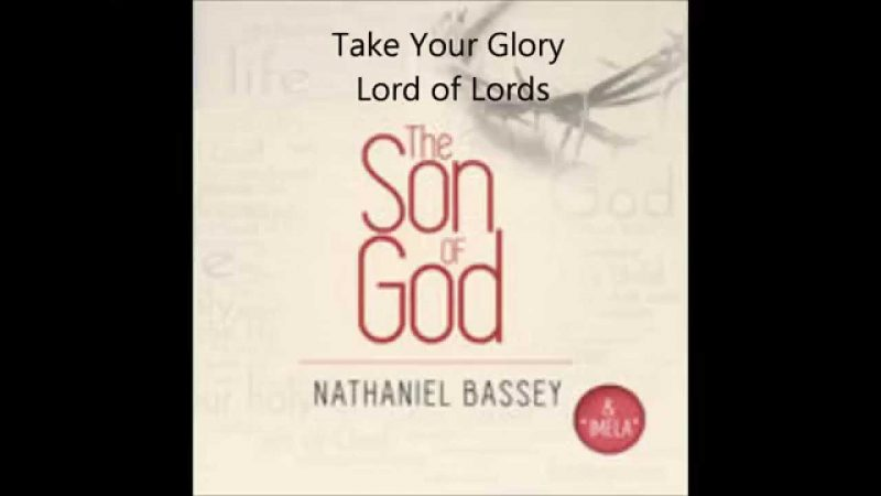 AUDIO: NATHANIEL BASSEY – TAKE YOUR GLORY [Lyrics + Download]