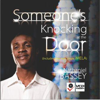 AUDIO: Nathaniel Bassey – Someone's at the Door [Lyrics + Download]