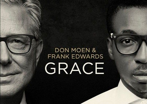 AUDIO: Don Moen ft. Frank Edwards – Feel Your Love [ Lyrics + Mp3 Download ]
