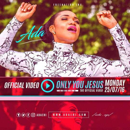 AUDIO: ONLY YOU JESUS – ADA [Lyrics + mp3 Download]