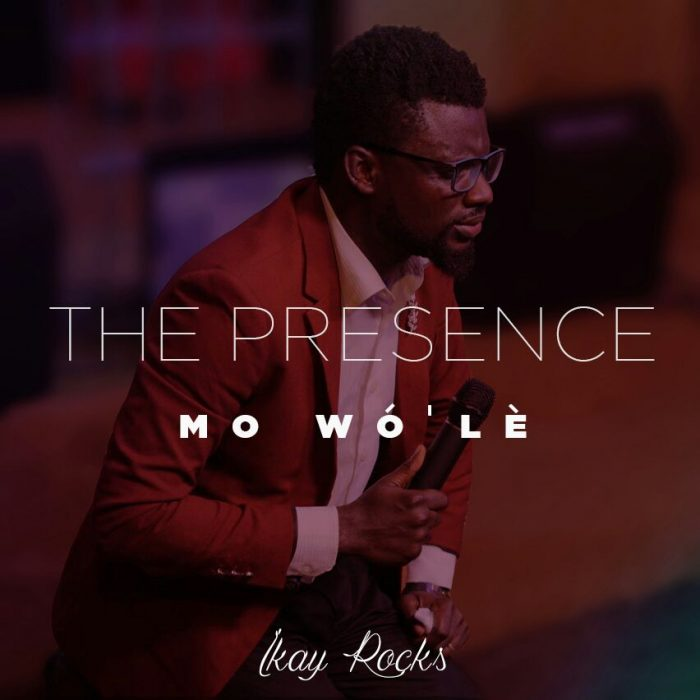 AUDIO: Ikay Rocks – The Presence [Lyrics + Mp3 Download]