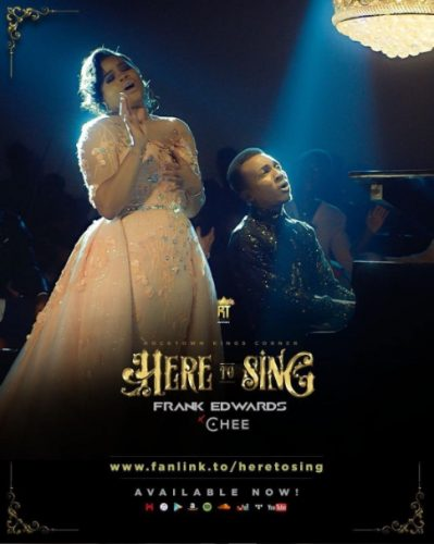 AUDIO: Frank Edwards – Here To Sing Ft. Chee [Lyrics + Mp3 Download]