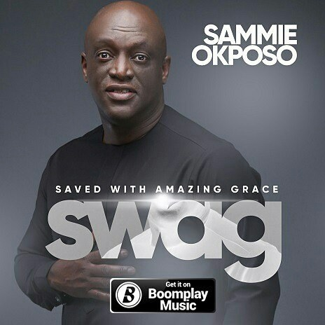 SWAG Album By Sammie Okposo Now Available On Online Stores