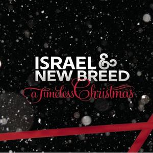 AUDIO: Israel & New Breed – Christmas Worship Medly [Lyrics + Mp3 Download]