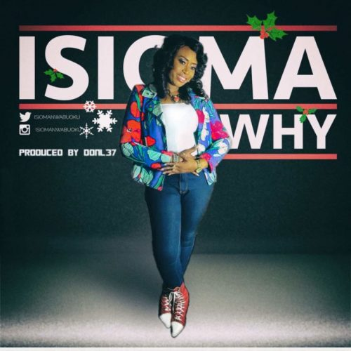 AUDIO: Isioma – Why [Lyrics + Mp3 Download]