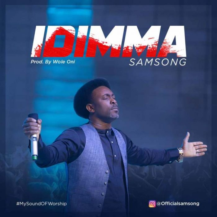 AUDIO: Idinma – Samsong [Lyrics + Mp3 Download]