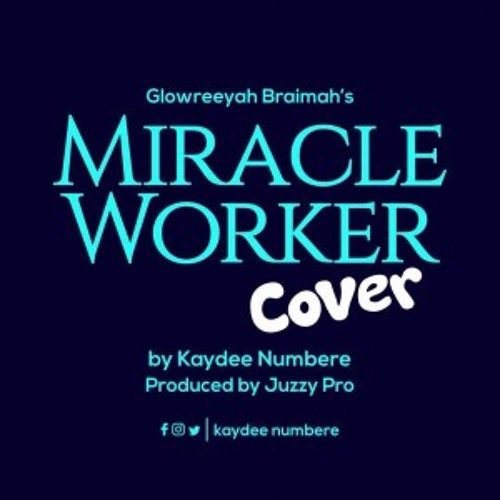 AUDIO: Kaydee Numbere – Miracle Worker (Highlife Cover)