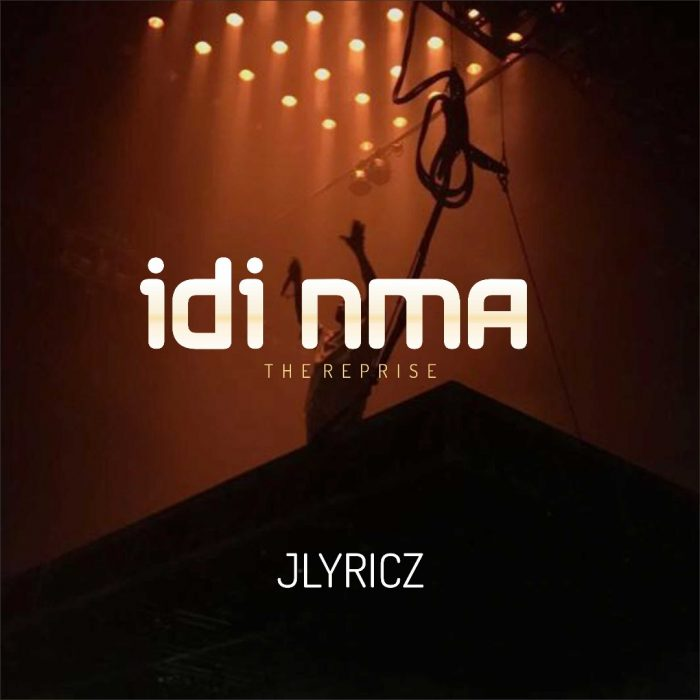 MUSIC: Jlyricz – Idi Nma (The Reprise) | (@iam_jlyricz)