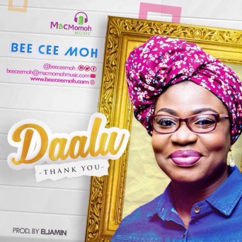 AUDIO: Bee Cee 'Moh – Daalu @BeeCeeMoh [Lyrics + Mp3 Download]