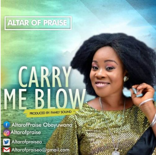 """Altar of Praise Releases New Music Video """"Carry Me Blow""""."""