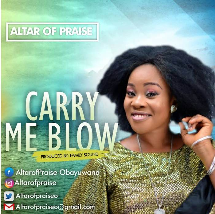 "Altar of Praise Releases New Music Video ""Carry Me Blow""."