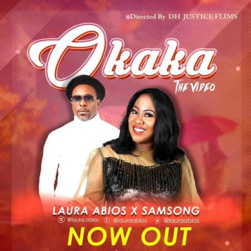 AUDIO: Laura Abios ft. Samsong – Okaka [Lyrics + Mp3 Download]