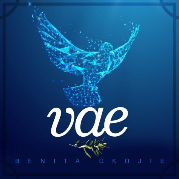 AUDIO: Benita Okojie – Vae [Lyrics + Mp3 Download]