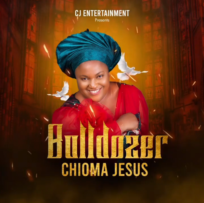 AUDIO: Chioma Jesus – Bulldozer [Lyrics + Mp3 Download]